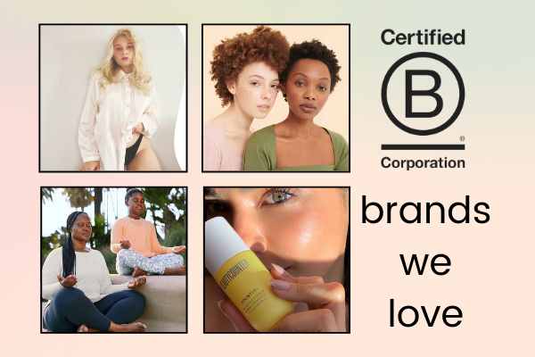 A tribute to 5 of the B Corp brands MagicLinks loves: Prose, Callaly, Gifts For Good, Athleta, and Beautycounter and