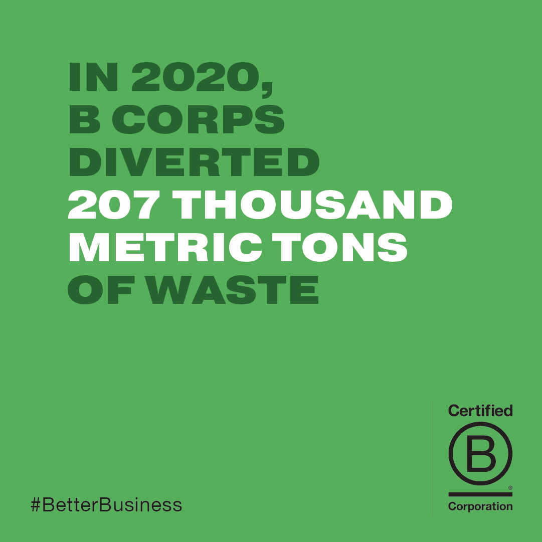 in 2929 b corps diverted 207,000 metric tons of waste