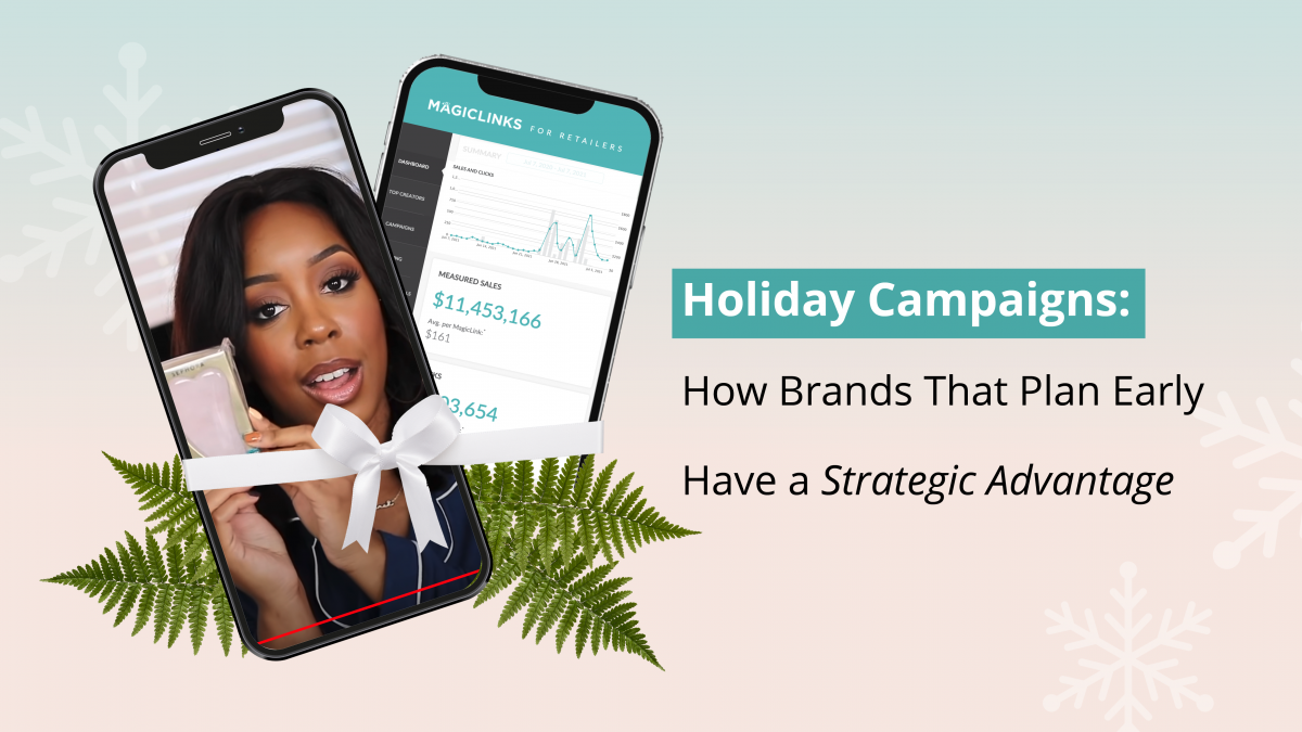 holiday influencer campaigns - how brands can be successful by planning media early